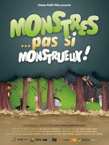 MONSTRES...PAS SI MONSTRUEUX!