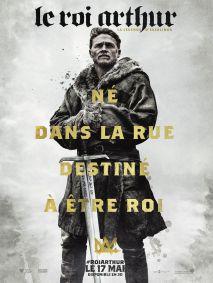 LE ROI ARTHUR : LA LEGENDE D'EXCALIBUR