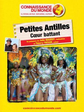 PETITES ANTILLES, Cœur battant
