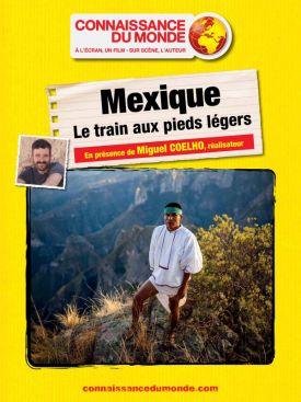 MEXIQUE, Le train aux pieds légers