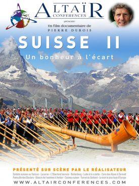 SUISSE II - Un bonheur à l'écart