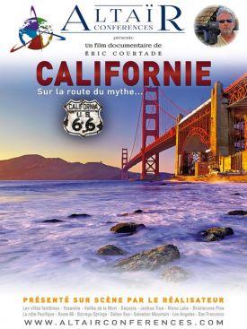 CALIFORNIE - Sur la route du mythe